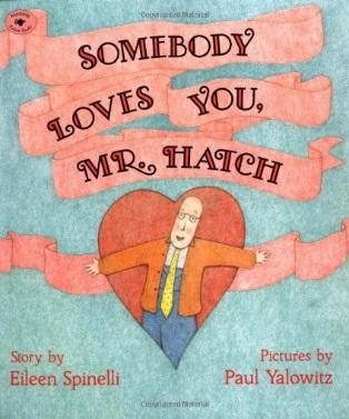 somebody loves you mr hatch - author voices