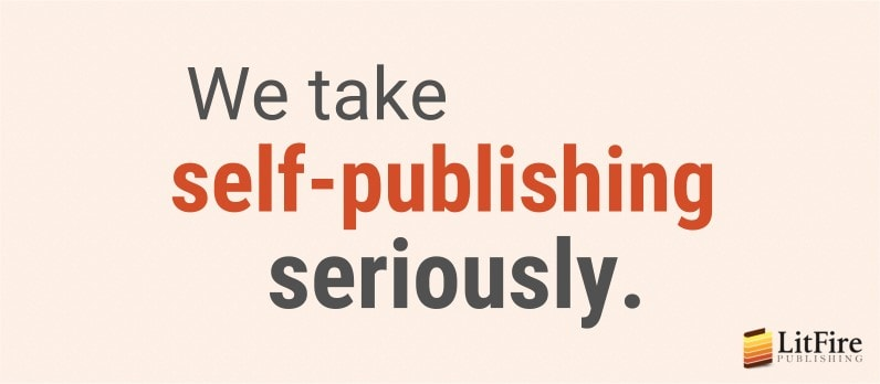 LitFire Publishing's Serious Promise to Its Authors