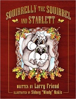 Squirrelly the Squirrel and Starlett