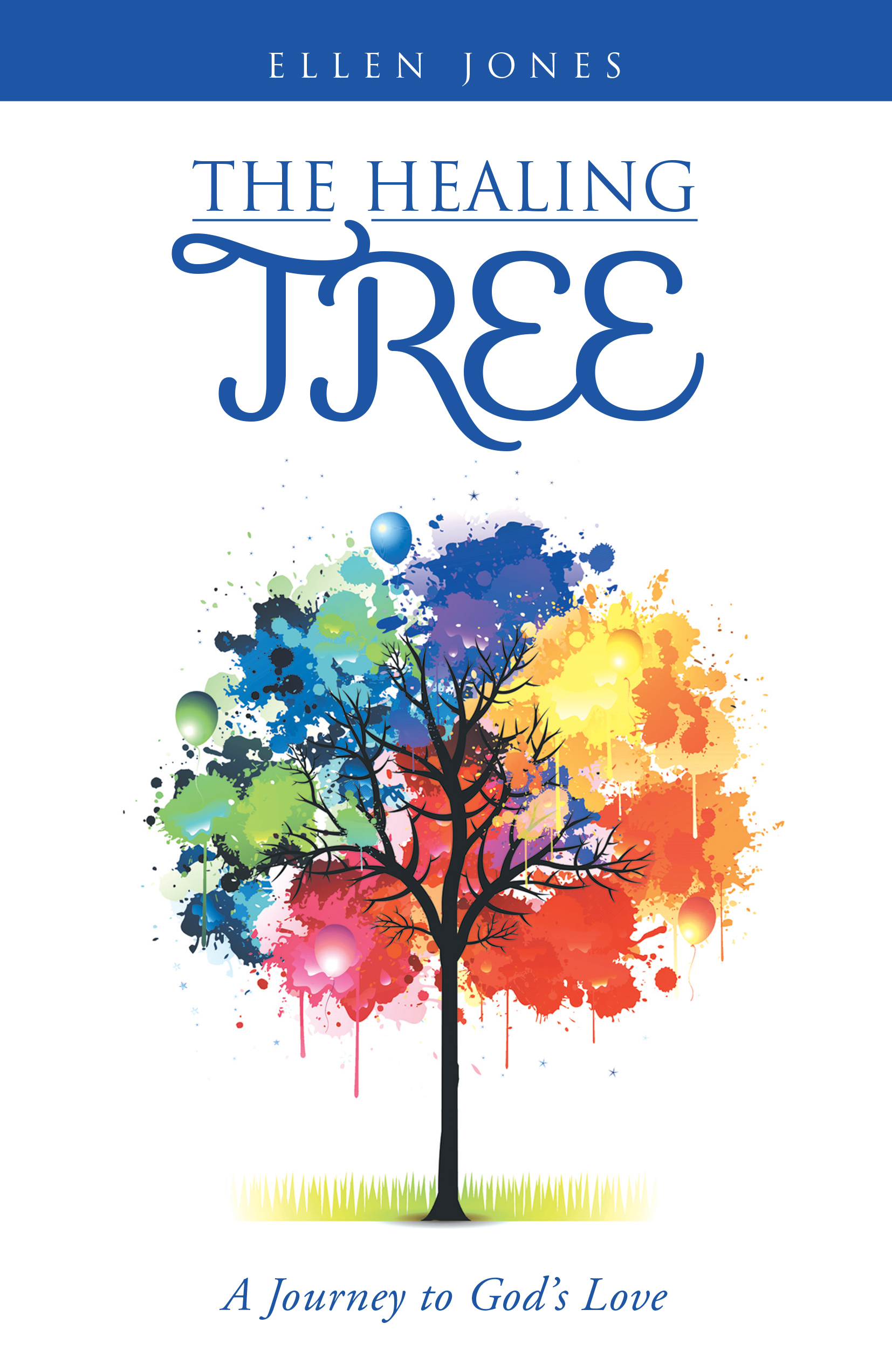 The Healing Tree - A Journey to God's Love
