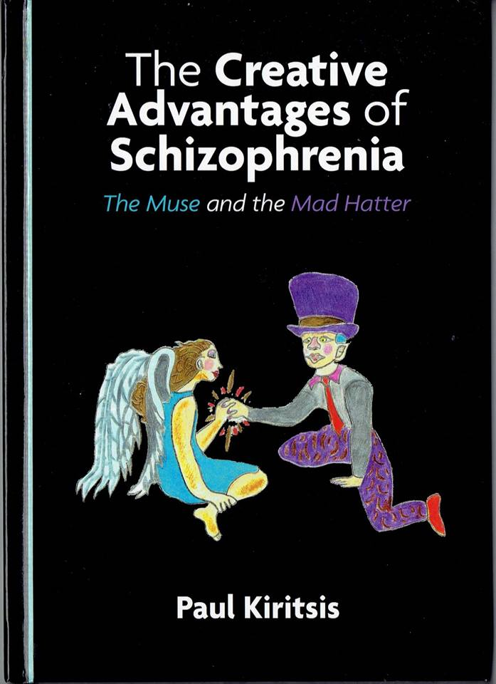 The Creative Advantages of Schizophrenia: The Muse and the Mad Hatter