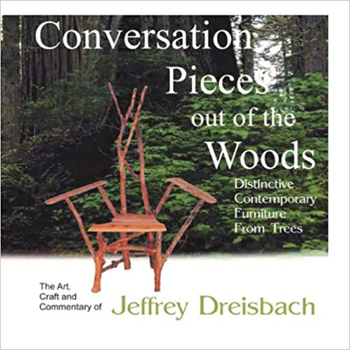 Conversation Pieces out of the Woods