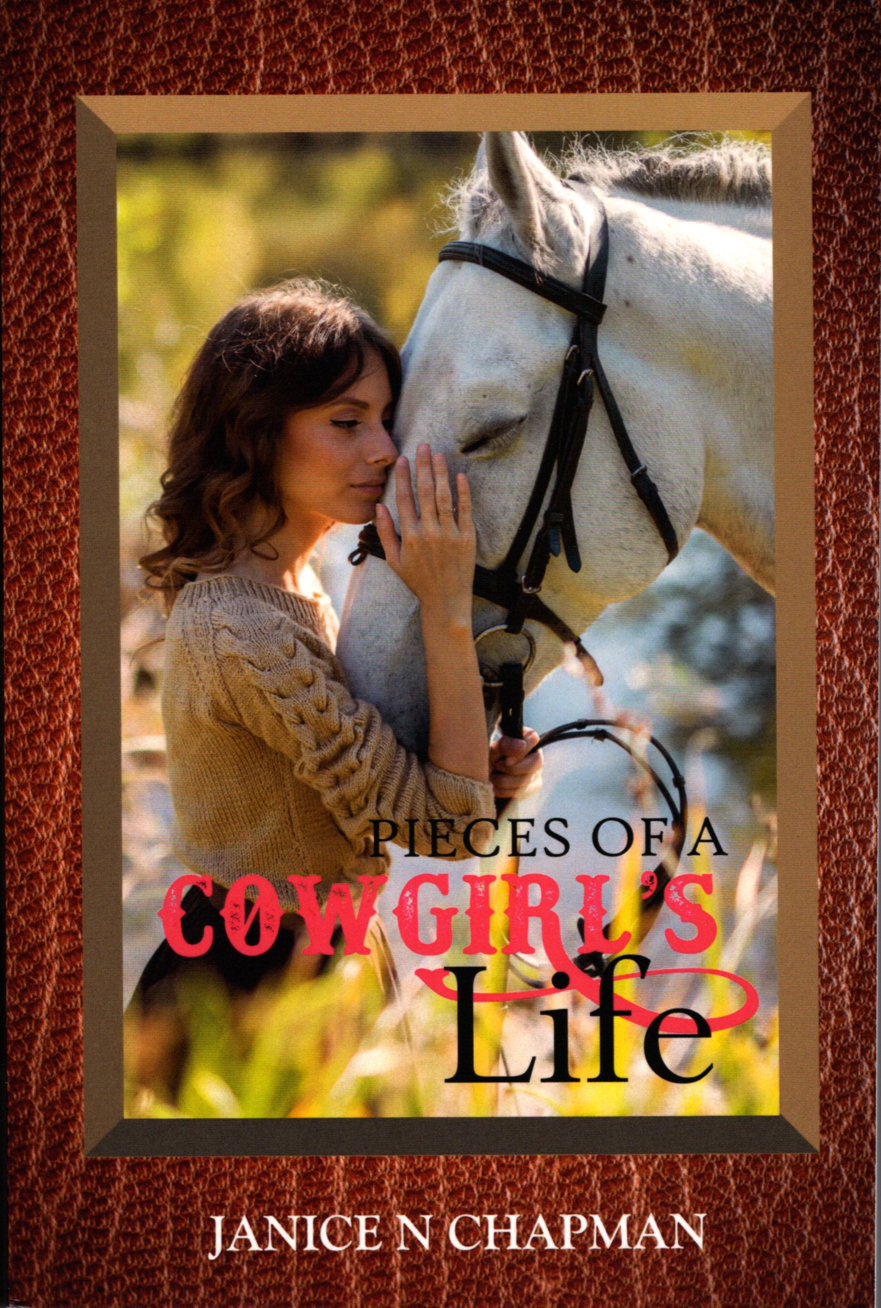 Pieces of a Cowgirl's Life