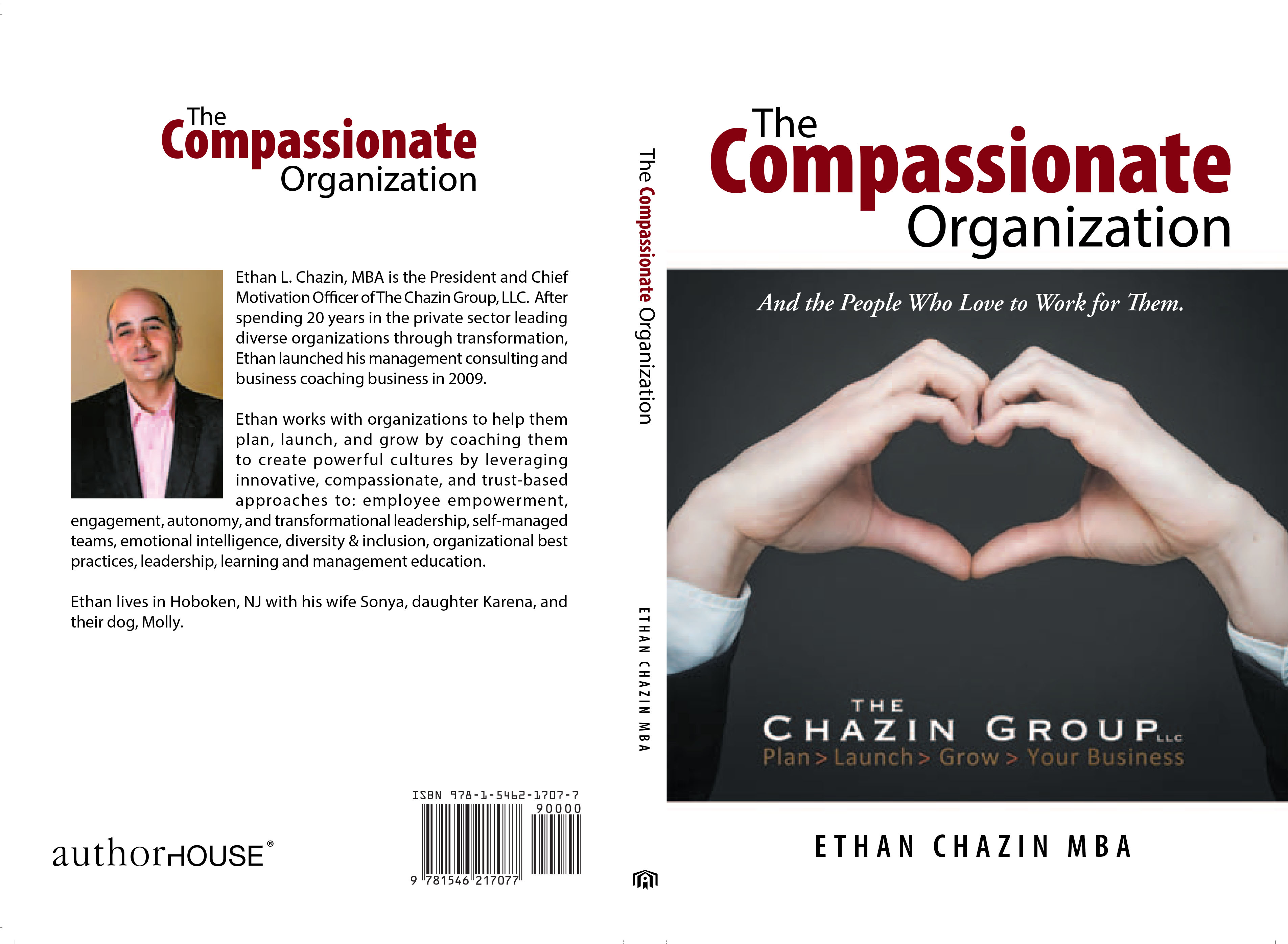 The Compassionate Organization: and the people who love to work for them