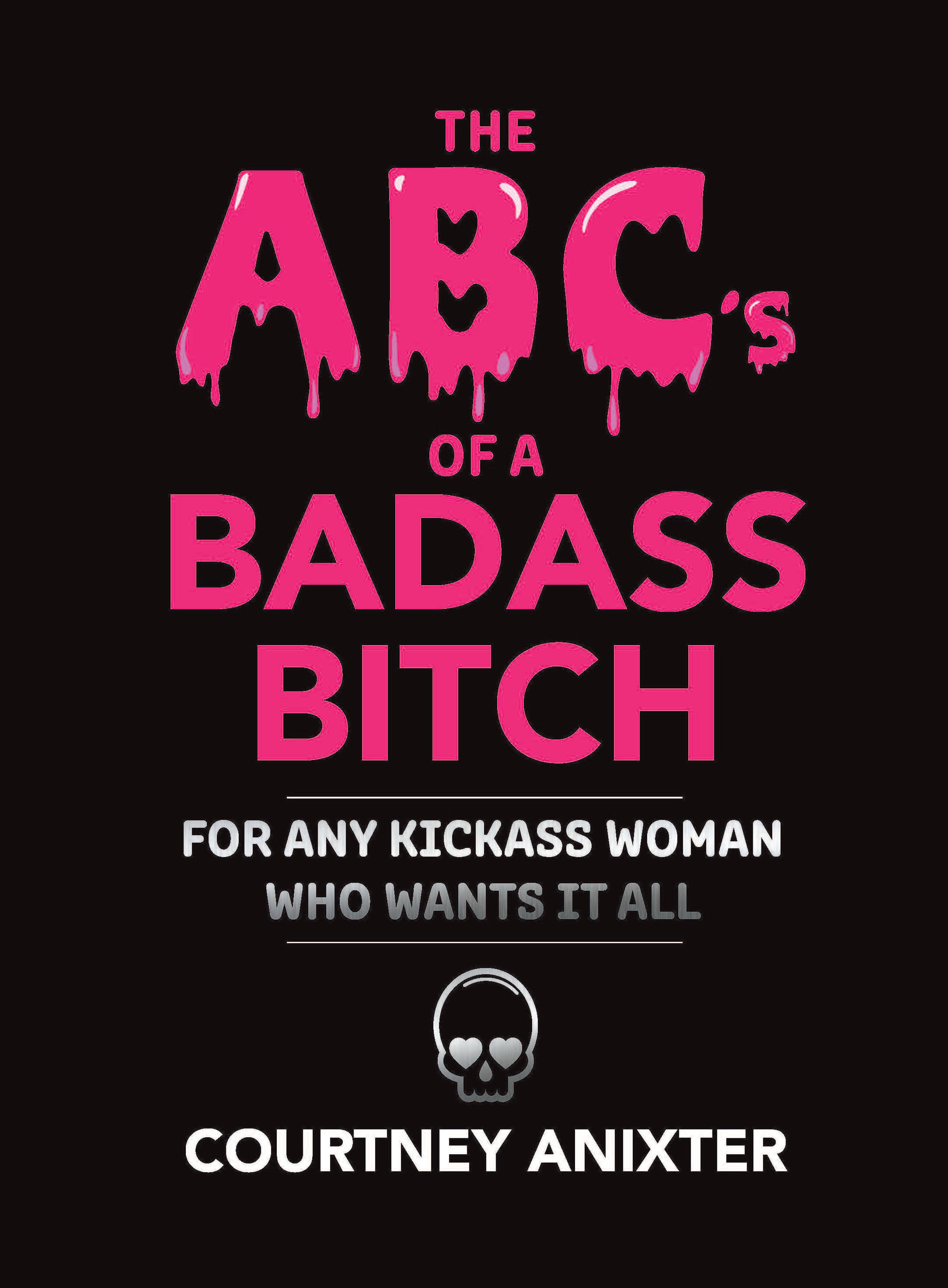The ABC's of a Badass Bitch