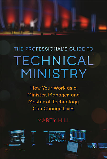 The Professional's Guide to Technical Ministry
